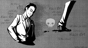 Black Dirt Under Your Feet - Moriarty by taconaco
