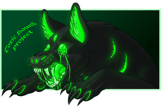 Toxic Hound Project by Sakkigami