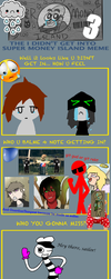 Super Money Island - Salty Stick Figures Edition by TheGuardianTempest