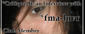 Member: fma-luvr by Critique-It