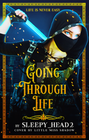 Going Through Life by 999msvalkyrie