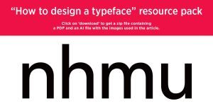 'How to design a typeface' resource pack by MartinSilvertant