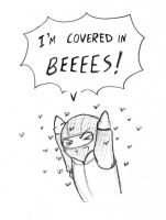 -I'm covered in BEEEEES- by Karmada