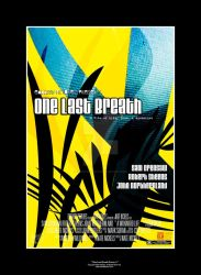 One Last Breath Poster A by imaphotoguy