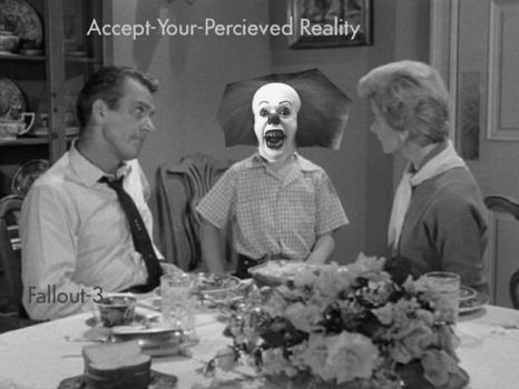 Accept your percived reality by viewtifulHarman