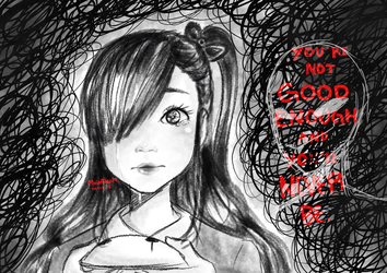 || you're not good enough || ( vent ) by JuneArtCraft19