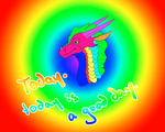 today. today is a good day. by talons-and-tails