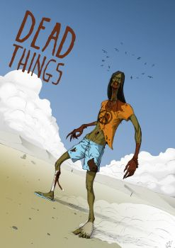 Dead Things poster by z-vav