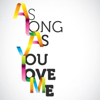As Long As You Love Me by mtmac