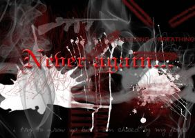 Never Again by Queen---of---Spades