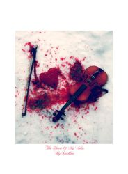 The Heart Of My Violin by lauriecphoto