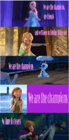 Frozen -- We Are the Champions! by lovejariccunzel