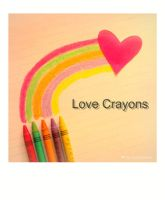 love crayons by tomatokisses