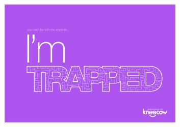 Type No.4: I'm TRAPPED by kn33cow