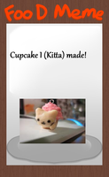 Kitta's Cupcake - Food Meme by shewolfzoroark
