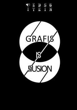 Grafis Is Illusion by gietdesign