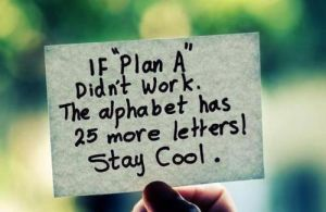 Plan A Quote by EveOmega