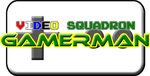 Video Squadron Gamerman Title Logo by dandice1222