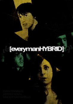 EverymanHYBRID - Poster by HeliumLoaded94