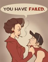 You have FAILED. by tabbykat