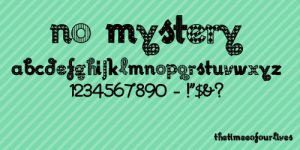 No mystery font. by TheTimeeOfOurLives