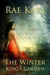 Book cover - The Winter King's Chosen by Rae Karl by CathleenTarawhiti