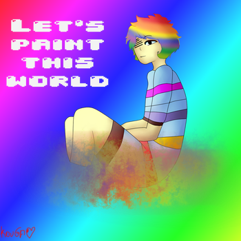 Let's paint this world! [UnderTale FanGame] by Zxkouga