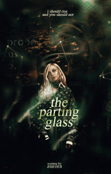 the parting glass|wattpad by eungyu