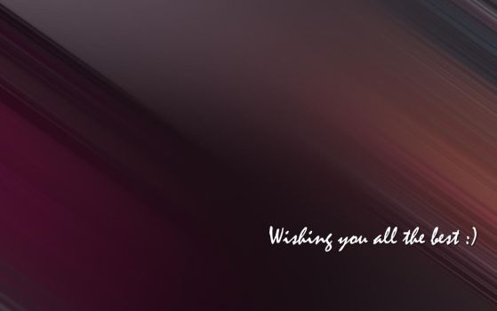 Wishing you all the best.. by tabtab