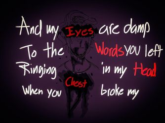 Your words ringing in my head... - Vent by RadleyGL