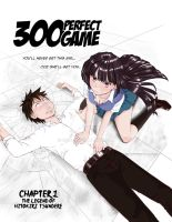 300 Perfect Game Chapter 1 (Oh No! Manga)Cover Art by gieph
