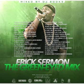 The Green-Eyed Mix - Erick Sermon by DesignsByGuru