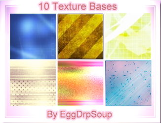 10 Texture Bases by EggDrpSoup