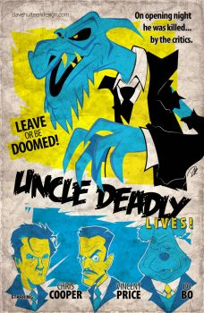 Uncle Deadly Lives! by dhulteen