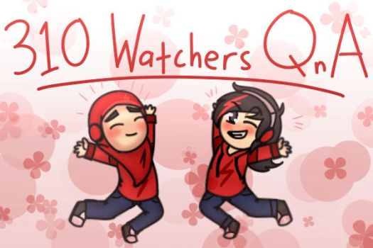 300 (Or 310) WATCHER Special : Elementica QnA! by TheMaroonLightning