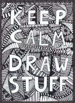 Keep calm and draw stuff :) by Felderanto