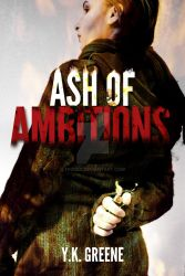 Ash of Ambitions Book Cover Final by FrzKey