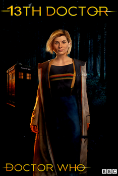Doctor Who - 13th Doctor Poster by feel-inspired