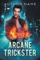 Arcane Trickster - premade book cover - SOLD by LHarper