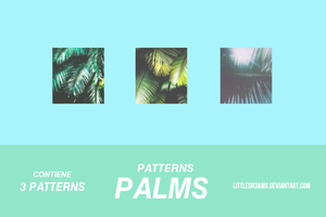 +PATTERNS - PALMS + by LittleDr3ams