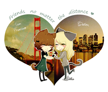 Friends no Matter the Distance by celiere