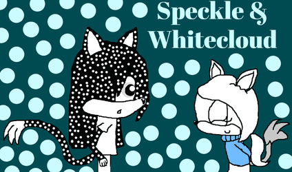 Speckle and Whitecloud Sisterhood (Redesign) by chaossquad
