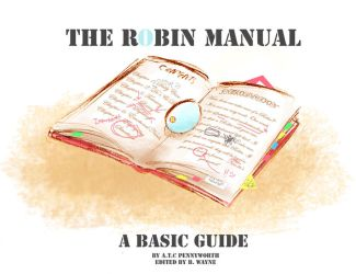 The Robin Manual by BrokenDeathAngel