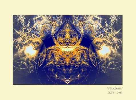 Nucleus by EROS by ErosArtisn