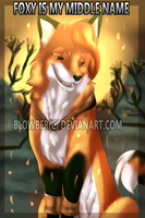I'm a fox by blowber