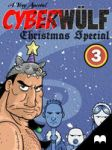 CHALLENGE of the CYBERWULF - CHRISTMAS SPECIAL