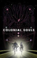 COLONIAL SOULS by Andrew-Ross-MacLean