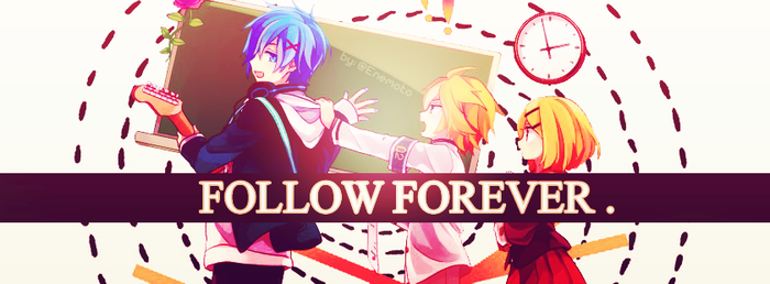 Follow Forever | Vocaloid by xOneSing