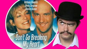 Don't Go Breaking My Heart (1999) by JeffreyKitsch
