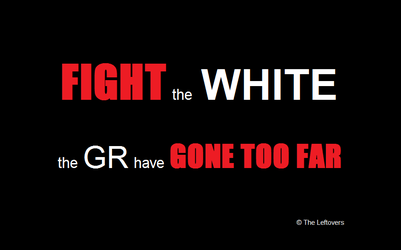 FIGHT the WHITE (The Leftovers) Wallpaper by JuliaBoon